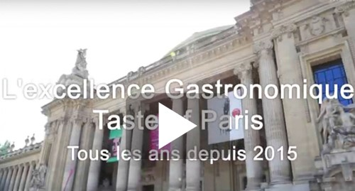 L'excellence gastronomique au Taste of Paris  depuis 2015